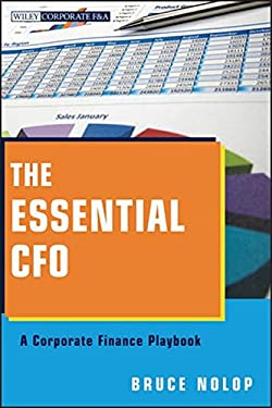 The Essential CFO: A Corporate Finance Playbook 9781118173046