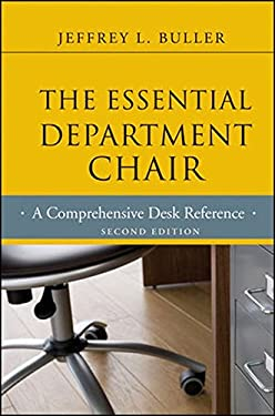 The Essential Department Chair: A Comprehensive Desk Reference 9781118123744