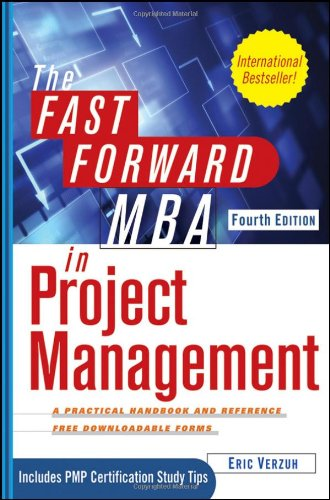 The Fast Forward MBA in Project Management 9781118073773