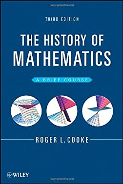 The History of Mathematics: A Brief Course 9781118217566