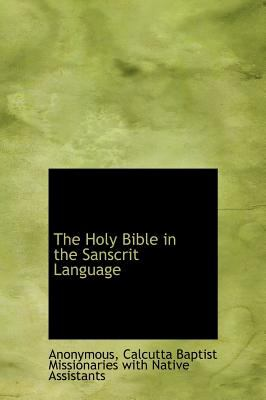 The Holy Bible in the Sanscrit Language 9781117337869