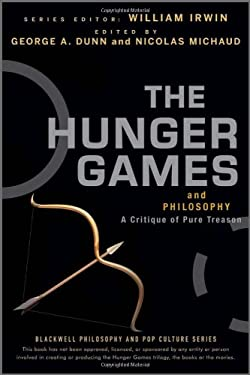 The Hunger Games and Philosophy: A Critique of Pure Treason 9781118065075