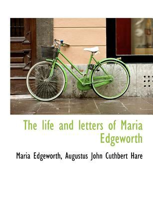 The Life and Letters of Maria Edgeworth 9781115172110