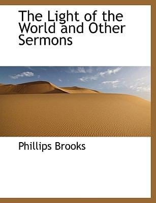 The Light of the World and Other Sermons 9781116719338
