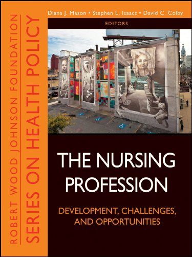 The Nursing Profession: Development, Challenges, and Opportunities 9781118028810