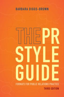 The PR Styleguide: Formats for Public Relations Practice 9781111348113