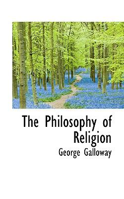 The Philosophy of Religion 9781116416183