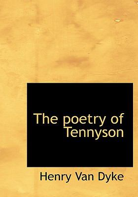 The Poetry of Tennyson 9781115357586