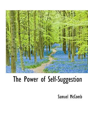 The Power of Self-Suggestion 9781116188226
