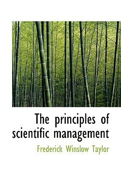 The Principles of Scientific Management 9781116424065