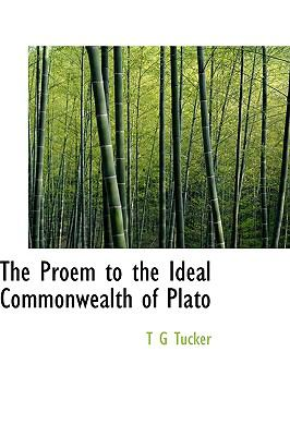 The Proem to the Ideal Commonwealth of Plato 9781116420098