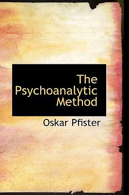 The Psychoanalytic Method 9781115374668