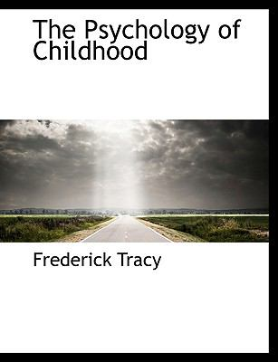 The Psychology of Childhood 9781116808841