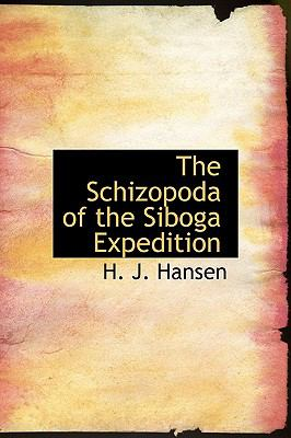 The Schizopoda of the Siboga Expedition 9781117076737