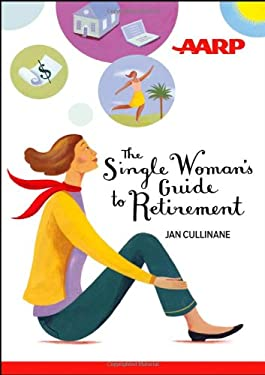 The Single Woman's Guide to Retirement 9781118229507