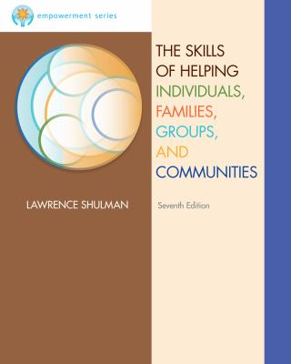 The Skills of Helping Individuals, Families, Groups, and Communities 9781111770648