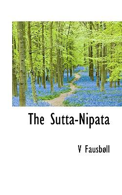 The Sutta-Nipata 9781117470627