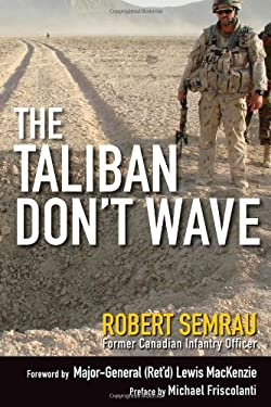 The Taliban Don't Wave 9781118261187