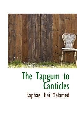 The Tapgum to Canticles 9781117470207