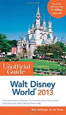 The Unofficial Guide Walt Disney World 2013 9781118277560