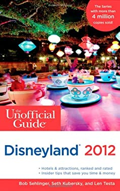 The Unofficial Guide to Disneyland 2012 9781118012284