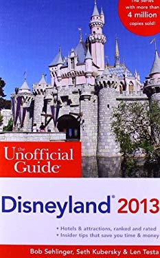 The Unofficial Guide to Disneyland 9781118277591