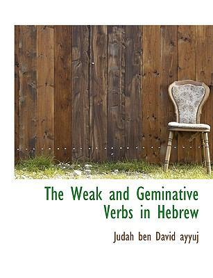 The Weak and Geminative Verbs in Hebrew 9781116802948