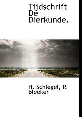 Tijdschrift de Dierkunde. 9781117737898