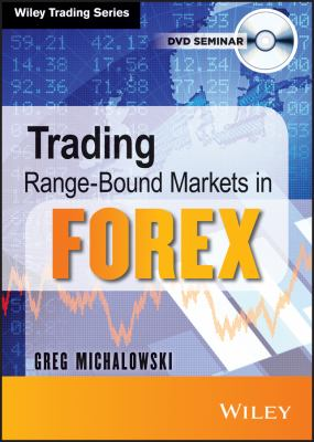 Trading Range-bound Markets in Forex 9781118692516