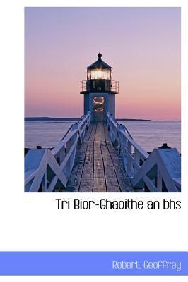 Tri Bior-Ghaoithe an BHS 9781116256871