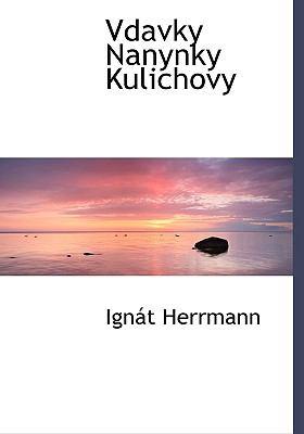 Vdavky Nanynky Kulichovy 9781117987958