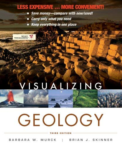 Visualizing Geology, Third Edition Binder Ready Version 9781118252819