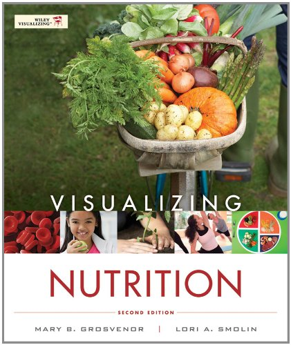 Visualizing Nutrition: Everyday Choices 9781118013809