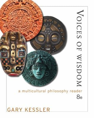 Voices of Wisdom: A Multicultural Philosophy Reader 9781111834678
