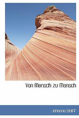 Von Mensch Zu Mensch 9781113945457