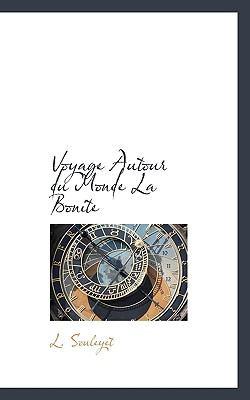 Voyage Autour Du Monde La Bonite 9781117427621