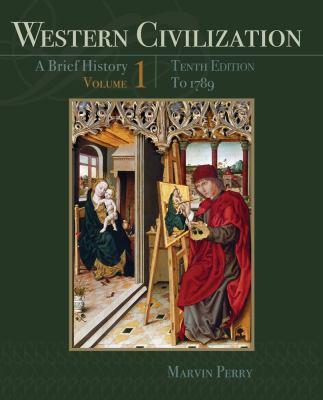 Western Civilization: A Brief History, Volume I: To 1789 9781111837204