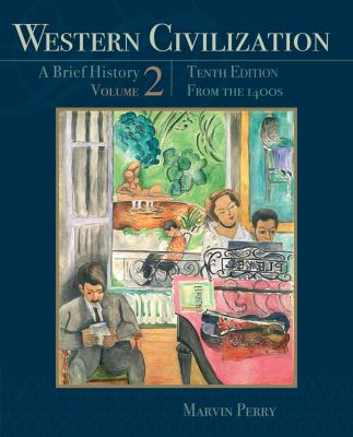 Western Civilization: A Brief History, Volume II: From the 1400's 9781111837211