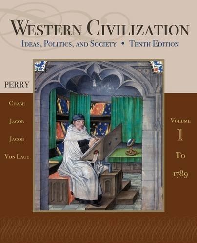 Western Civilization: Ideas, Politics, and Society, Volume I: To 1789 9781111831707