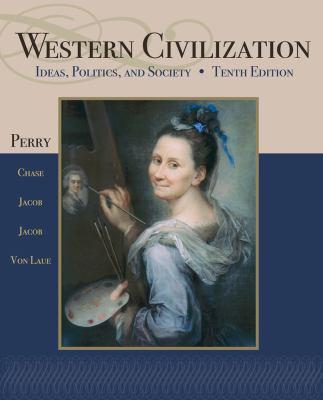 Western Civilization: Ideas, Politics, and Society 9781111831684
