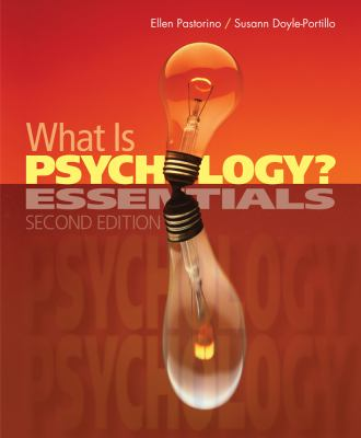 What Is Psychology?: Essentials 9781111834159