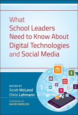 What School Leaders Need to Know about Digital Technologies and Social Media 9781118022245