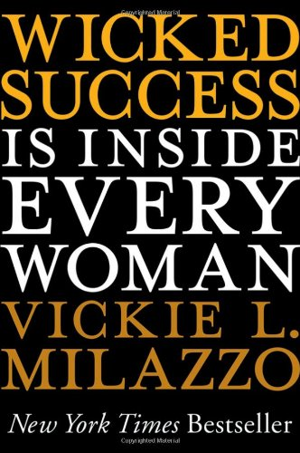 Wicked Success Is Inside Every Woman 9781118100523