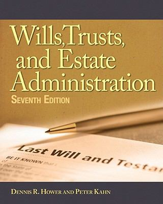 Wills, Trusts, and Estates Administration 9781111137786