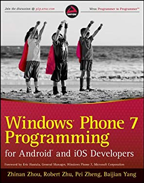 Windows Phone 7 Programming for Android and iOS Developers 9781118021972