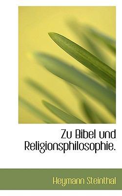 Zu Bibel Und Religionsphilosophie. 9781116406726