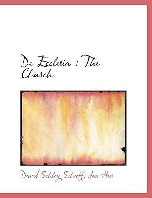 de Ecclesia: The Church 9781115690690
