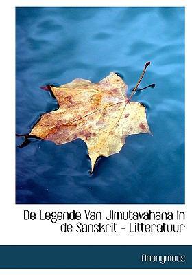 de Legende Van Jimutavahana in de Sanskrit - Litteratuur 9781116736632