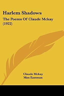 a paper on claude mckays novel harlem shadows