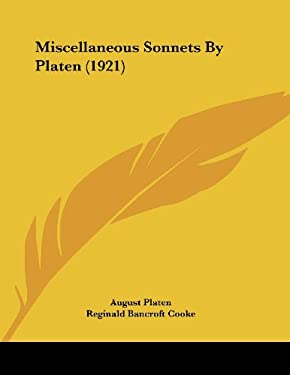 Miscellaneous Sonnets by Platen (1921) 9781120646606
